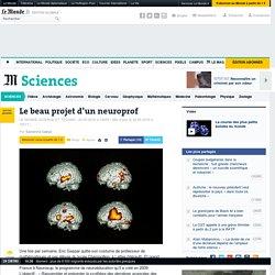 Le beau projet d'un neuroprof