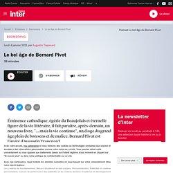 Le bel âge de Bernard Pivot