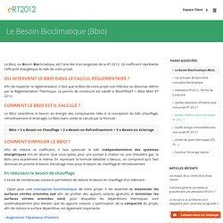 Le Besoin Bioclimatique (Bbio)