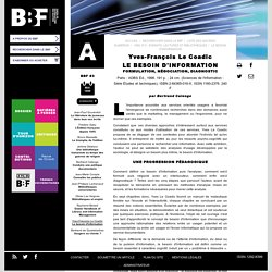 Yves-François LE COADIC, Le besoin d'information