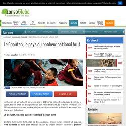 Le Bhoutan, la patrie du bonheur