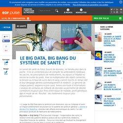 Le Big Data, big bang du système de santé