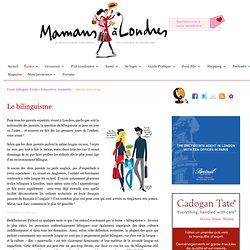 Mamans à Londres — Le bilinguisme