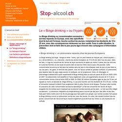 """Le """"binge drinking"""" - Stop-alcool.ch"""