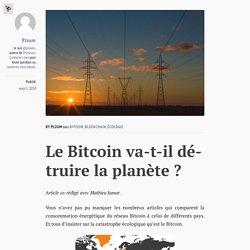 Le Bitcoin va-t-il détruire la planète