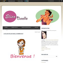 Le blog de elisaboelle.over-blog.com