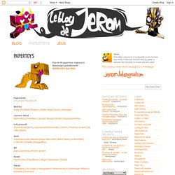 Le blog de Jerom: PAPERTOYS