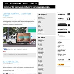 Marketing Alternatif | Street marketing, Buzz marketing et Guerilla marketing