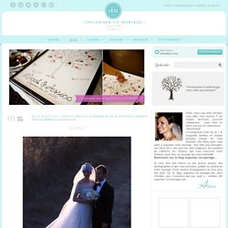 Le blog organiser un mariage - Part 11