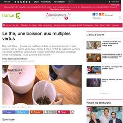 Le thé, une boisson aux multiples vertus