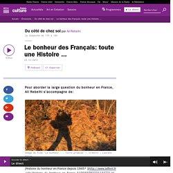 Le bonheur des Français: toute une Histoire ...