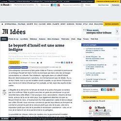 Le boycott d'Israël est une arme indigne