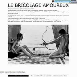 LE BRICOLAGE AMOUREUX