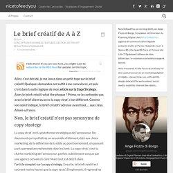Le Brief Créatif de A à Z... par un créatif