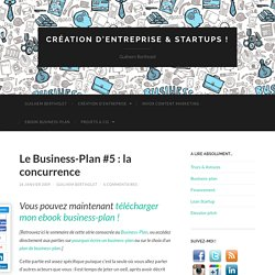 Le Business-Plan #5 : la concurrence