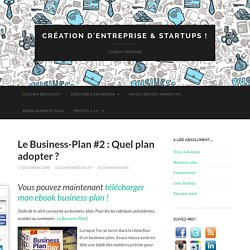 Le Business-Plan #2 : Quel plan adopter