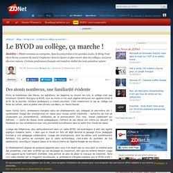 Le BYOD au collège, ça marche ! - ZDNet