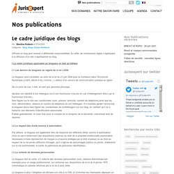 Le cadre juridique des blogs