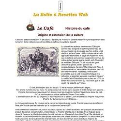 Le Café - Histoire du café
