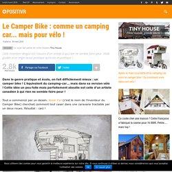 Le Camper Bike : comme un camping car... mais pour vélo !