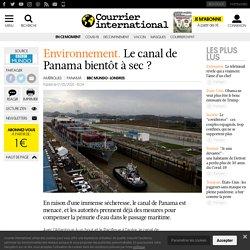 Le canal de Panama bientôt à sec?