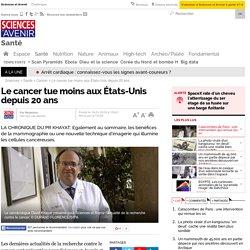Le cancer tue moins aux États-Unis depuis 20 ans