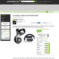 Le casque, moteur du marché audio