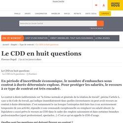 Le CDD en huit questions