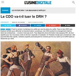 Le CDO va-t-il tuer le DRH ?