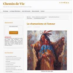 Le chamanisme et l'amour