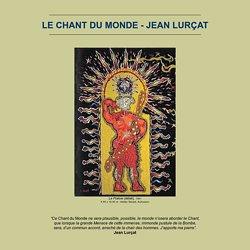 """Lotois du monde : """"Le Chant du monde"""". Jean Lurçat"""