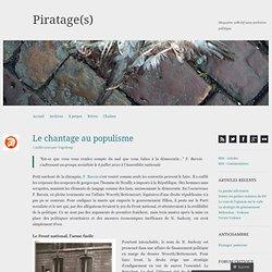 Le chantage au populisme « Piratage(s)