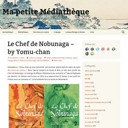 Le Chef de Nobunaga ~ by Yomu-chan