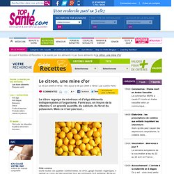 Le citron, une mine d'or