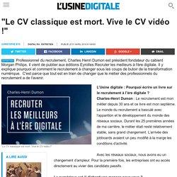 """""""Le CV classique est mort. Vive le CV vidéo !"""""""