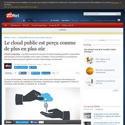 Le cloud public est perçu comme de plus en plus sûr - ZDNet