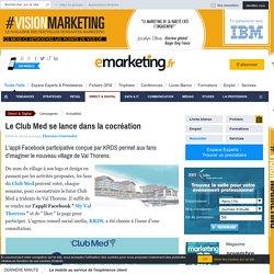Le Club Med se lance dans la cocréation