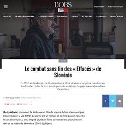 Le combat sans fin des «Effacés» de Slovénie