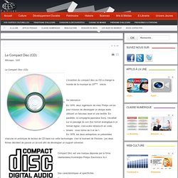 Le Compact Disc (CD)