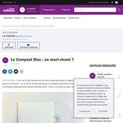 Le Compact Disc : un mort-vivant ?