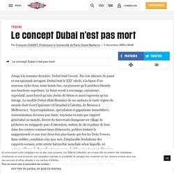 Le concept Dubaï n'est pas mort