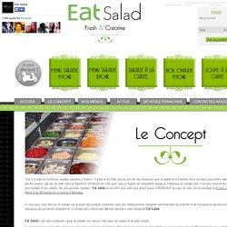 Le concept - Eat Salad