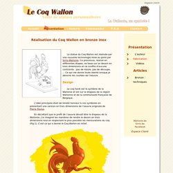 Le Coq Wallon - Fabrication
