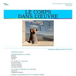 LE CORPS DANS L'ŒUVRE