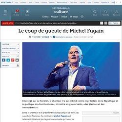 Le coup de gueule de Michel Fugain