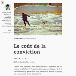 Le coût de la conviction