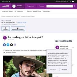 Le cowboy, ce héros tronqué ?