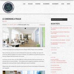 LE COWORKING A PRAGUE – Le Lab Coworking