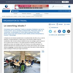 Le coworking, késako ? pole-emploi.fr