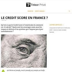 Le Credit Score en France ?